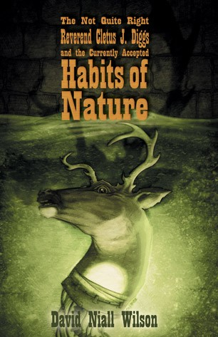 THE NOT QUITE RIGHT REV. CLETUS J. DIGGS AND THE CURRENTLY ACCEPTED HABITS OF NATURE