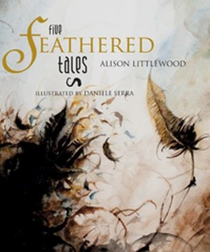 FIVE FEATHERED TALES
