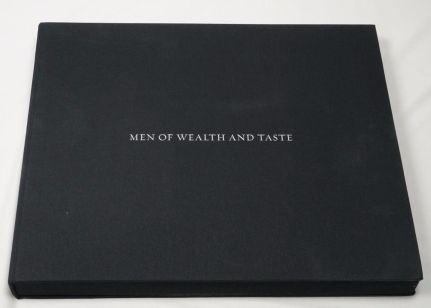 MEN OF WEALTH AND TASTE