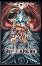 SHADOW OF THE DARK ANGEL by Gene O'Neill (Eclipse hardcover)