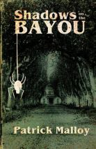 SHADOWS ON THE BAYOU
