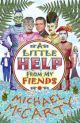 A LITTLE HELP FROM MY FIENDS by Michael McCarty (trade paperback)