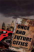 ONCE AND FUTURE CITIES by Allen Ashley (trade hardcover)