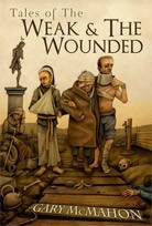 TALES OF THE WEAK & WOUNDED