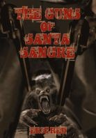 THE GUNS OF SANTA SANGRE