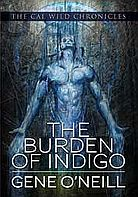 THE BURDEN OF INDIGO