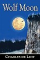 WOLF MOON by Charles de Lint (signed limited hardcover)