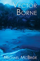 Vector Borne  (Eclipse Hardcover)
